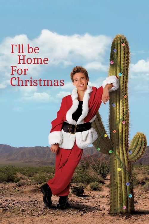 FILM I'll Be Home for Christmas 1998 Film Online Subtitrat in Romana – 67Lavoie182